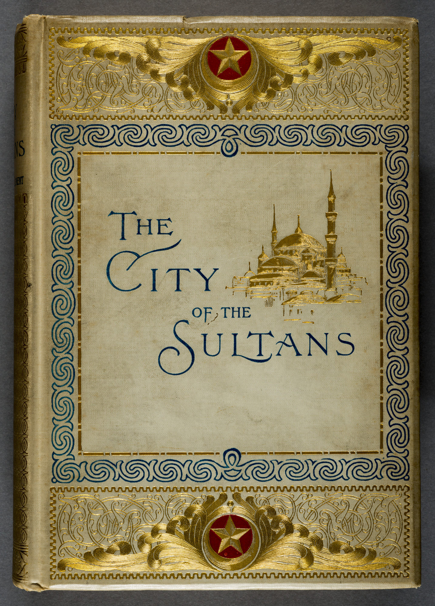 Clara Erskin Clement, 'Constantinople. The City of the Sultans'